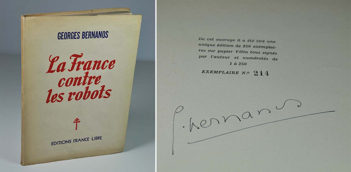BERNANOS Georges La France contre les robots Editions France libre, Rio de Janeiro, 1946. Un volume broché, 195 X 275 mm, 115 p. Edition originale. L